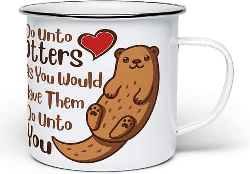Do Unto Otters Funny Cute Animal Lover Pun Novelty Enamel Tin Mug