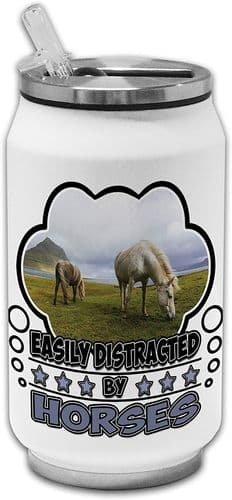 Easily Distracted by Horses Funny Novelty Stainless Steel Thermos Drinking Can
