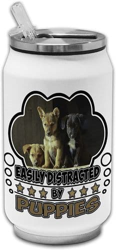 Easily Distracted by Puppies Funny Novelty Stainless Steel Thermos Drinking Can
