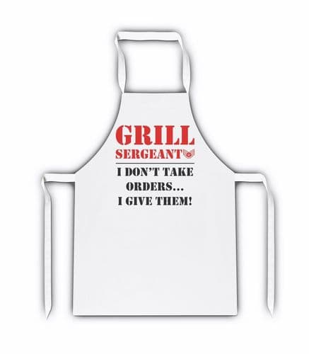 Grill Sergeant I Don't Take Orders I Give Them White Adult Apron