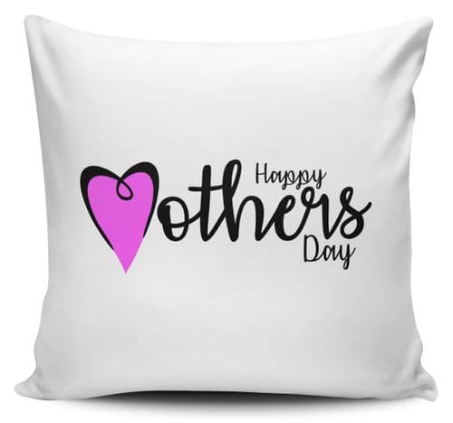 Happy Mothers Day Heart Novelty Gift Cushion Cover