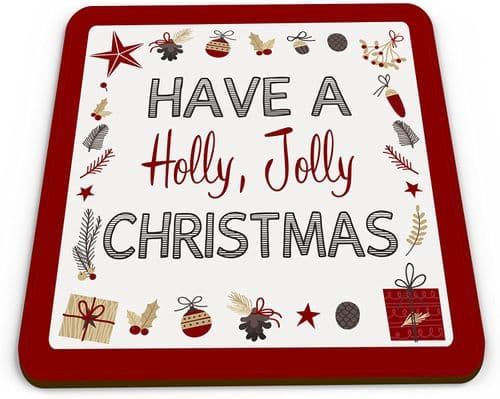 Have A Holly Jolly Christmas Novelty Glossy Mug Coaster