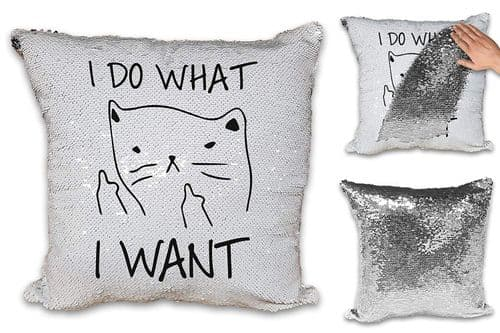 I Do What I Want Funny Sequin Reveal Magic Cushion Cover