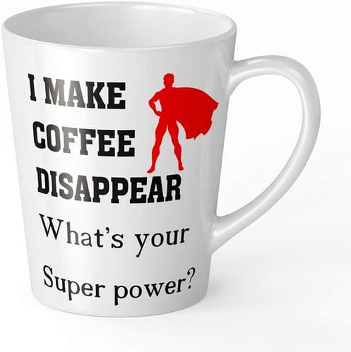I Make Coffee Disappear What's Your Super Power? Funny Novelty Music Latte Mug