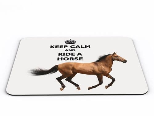 Keep Calm And Ride A Horse Computer PC Mousemat