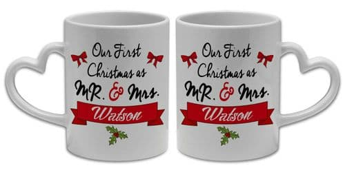 Pair of Personalised Our First Christmas As Mr & Mrs Novelty Mugs - Heart Handle