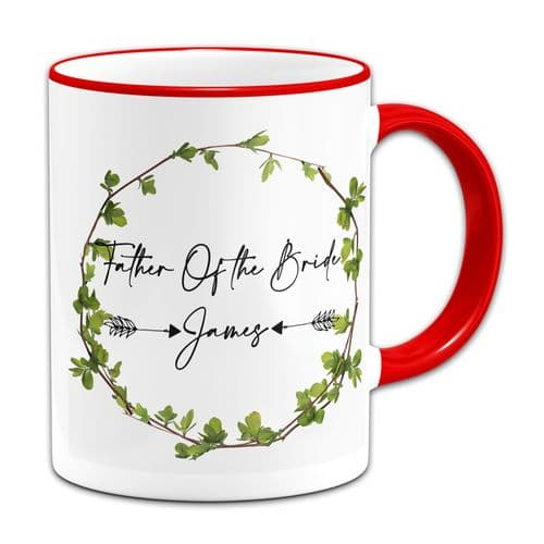Personalised Father Of The Bride Ivy Design Novelty Gift Mug Red Rim & Handle