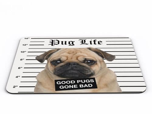 Pug Life Good Pugs Gone Bad Funny Computer PC Mousemat
