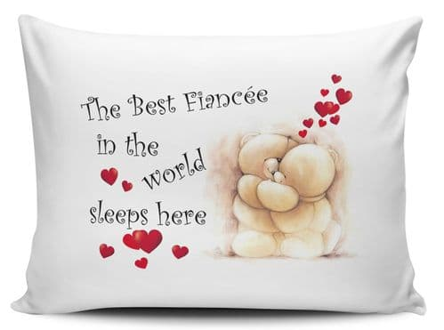 The Best Fiancée In The World Sleeps Here Pillow Case