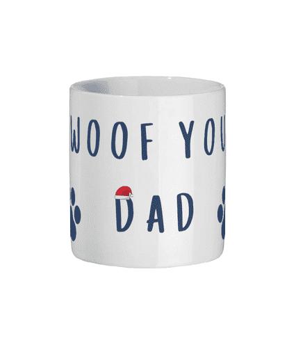 Christmas Woof You Dad Mug