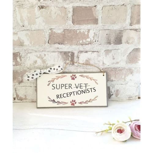 Wall Plaque - Super Vet Receptionists